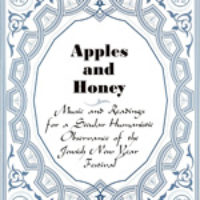 Apples & Honey: Music and Readings for a Secular Humanistic Observance of the Jewish New Year Festival